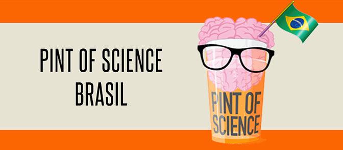 Pint of Science começa hoje e tem programação em 22 cidades no Brasil